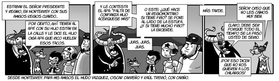 150. El Presi desde Monterrey.